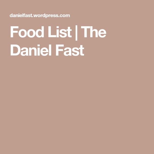 40 day daniel fast guidelines