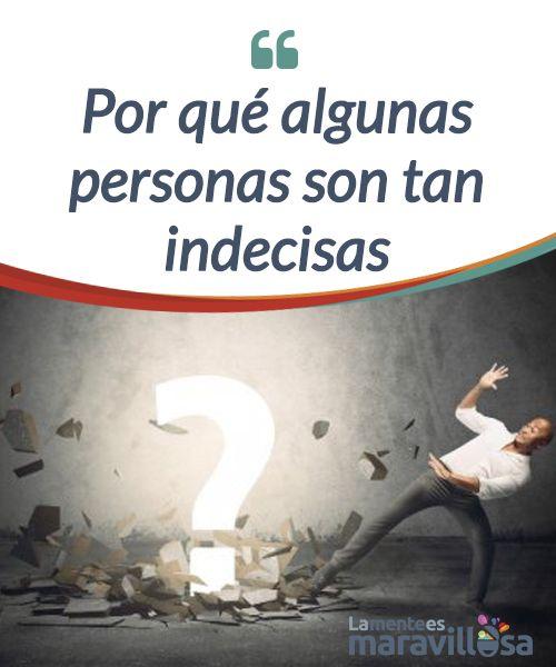 Por qué algunas personas son tan indecisas  ¿Qué hay detrás de las personas #indecisas? Un estudio explica por qué la #comunicación entre diferentes regiones del cerebro determina cómo se toman #decisiones  #Curiosidades