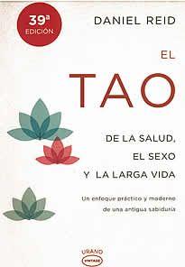 """El Tao de la salud, el sexo y la larga vida de Daniel Reid editado por Urano.""""Esta obra presenta una lúcida intoducción a los principios básicos del Tao y ofrece un programa práctico a través del cual todo el mundo puede aplicar estos principios y beneficiarse del poder del Tao para mejorar la calidad de su vida y prolongar su duración.La moderna ciencia occidental también se ha acercdao al Tao, pero desde la dirección opuesta, y está llegando"""