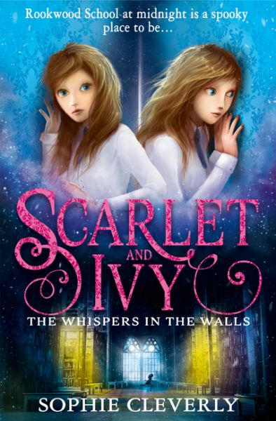 Scarlet and Ivy (2) - The Whispers in the Walls