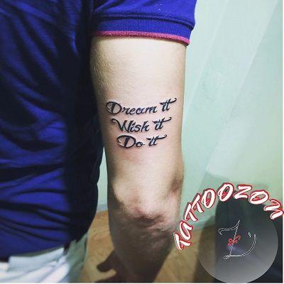 hayal et , dile , yap & dream it wish it do it tattoo ..