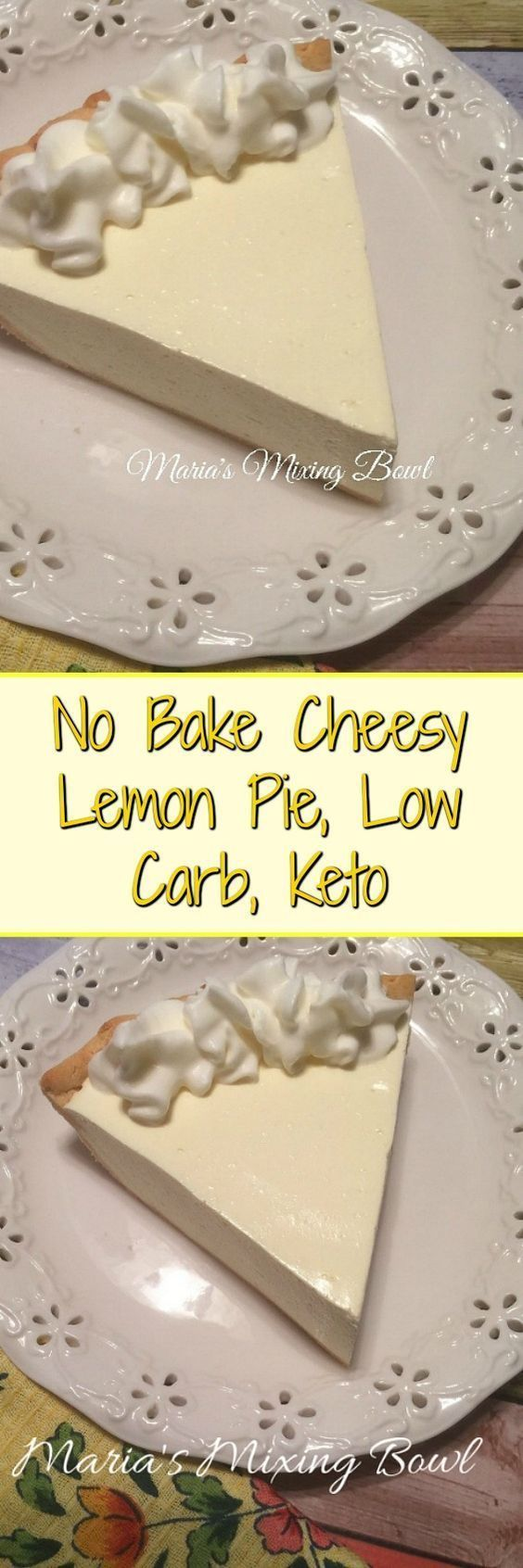 No Bake Cheesy Lemon Pie ~ Low Carb,Keto