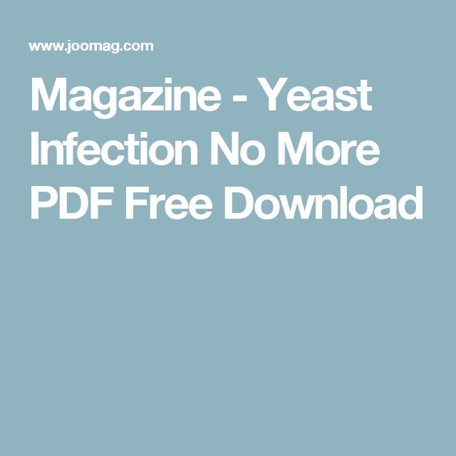 Magazine - Yeast Infection No More PDF Free Download
