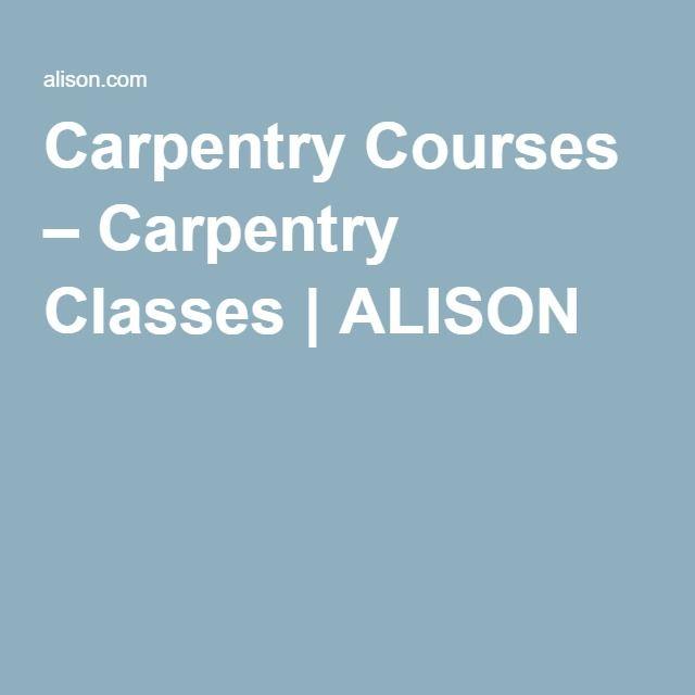 Carpentry Courses – Carpentry Classes   ALISON