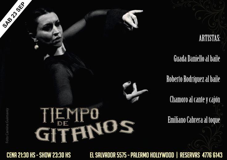 Sábado de Flamenco en Tiempo de Gitanos!! Reservas 4776 6143