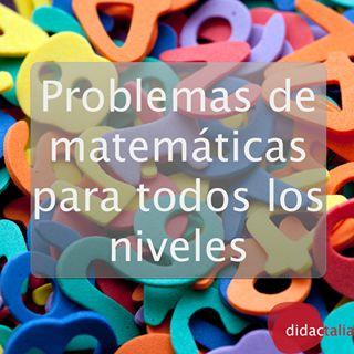 Problemas de matemáticas para todos los niveles.
