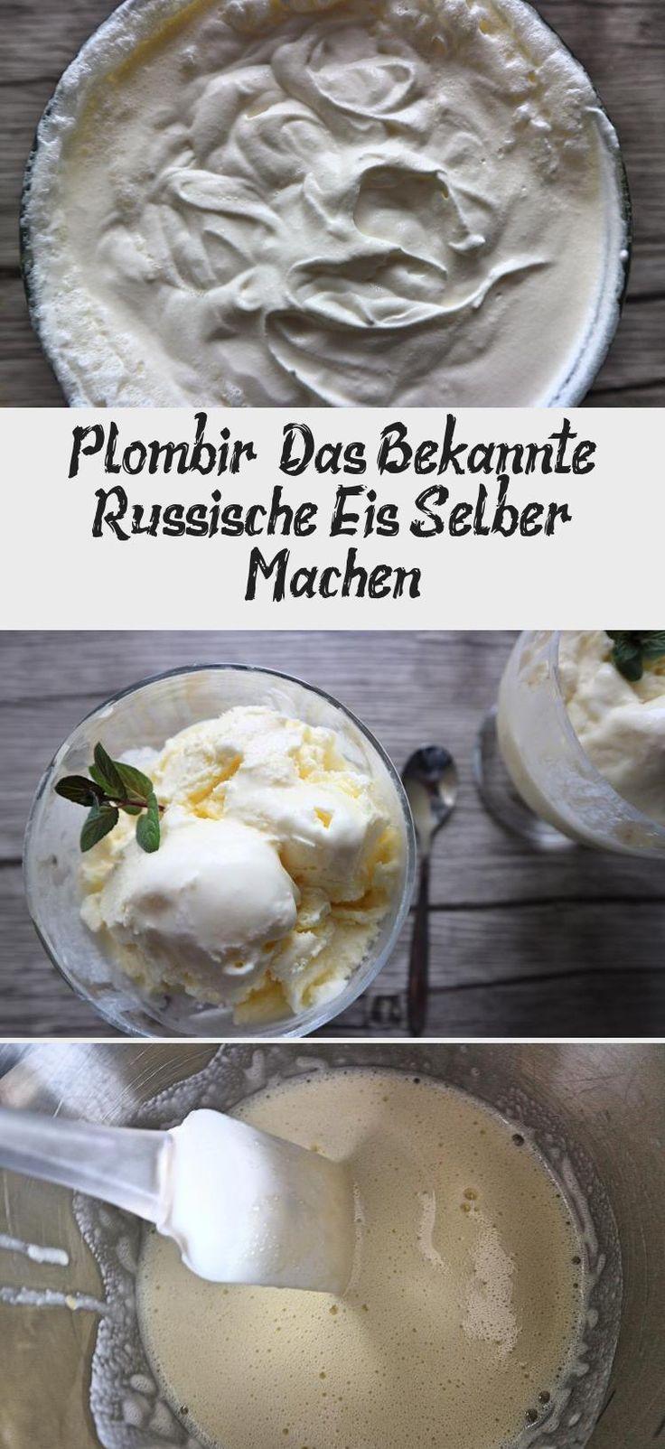 Plombir – Das Bekannte Russische Eis Selber Machen