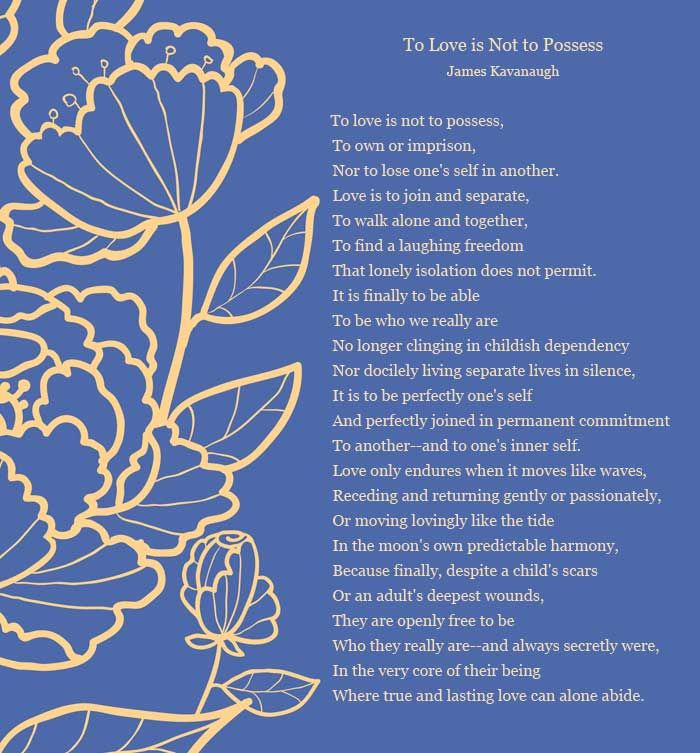 """To Love Is Not To Possess"" I Really Like This Poem As A"