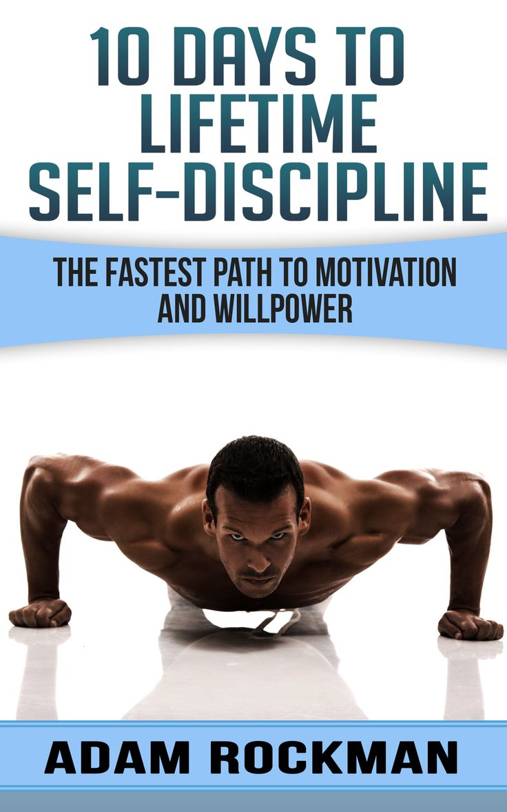 Ebook Deals On 10 Days To Lifetime Selfdiscipline: The Fastest Path To  Motivation And Willpower By Adam Rockman, Free And Discounted Ebook Deals  For 10