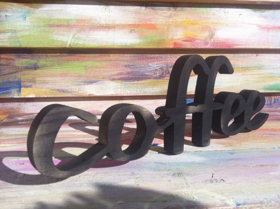 home decor coffee wood script wood sign wooden letter