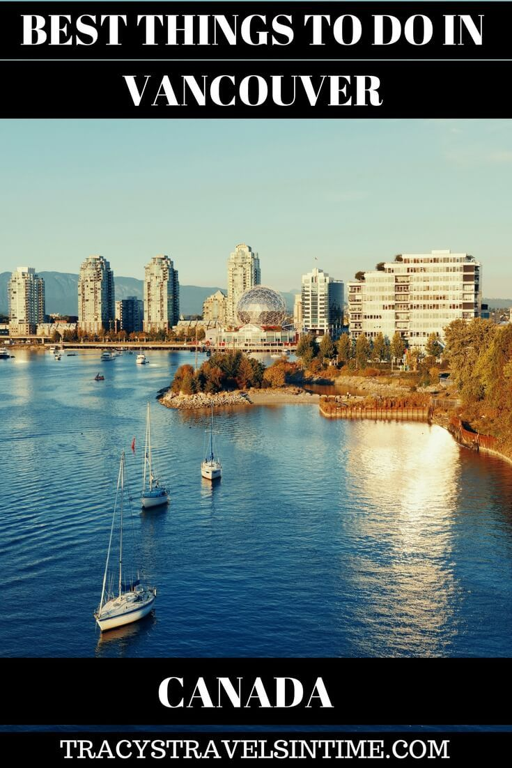 Things to do in Vancouver Canada - after visiting Vancouver in Canada I have looked at the best things to do. If you are planning a visit to this Canadian city take a look at my choices of the best things to do while you are there.