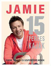 Jamie Oliver: Jamie 15 perces kaják