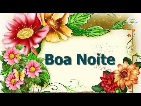 LINDA MENSAGEM BOA NOITE - AMANHÃ TUDO SERÁ NOVO - Vídeo para whatsapp