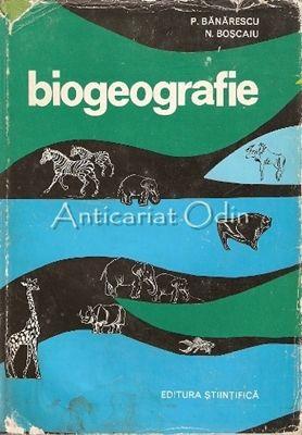 Biogeografie. Perspectiva, Genetica Si Istorica - P. Banarescu, N. Boscaiu
