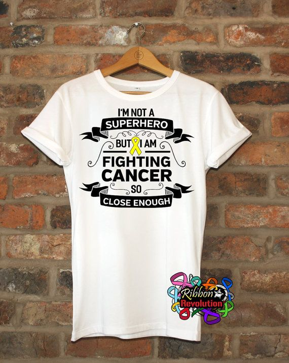 Sarcoma Shirts I'm Not a Super Hero But I'm Fighting Cancer So Close Enough (Ewing Sarcoma and Osteosarcoma)