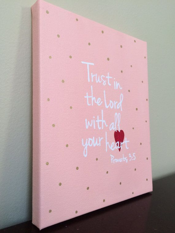 Proverbs 3:5 Girls scripture art. Trust in Lord with all your heart. Christian wall art. Bible verse canvas art by LittleWhispersOfHope
