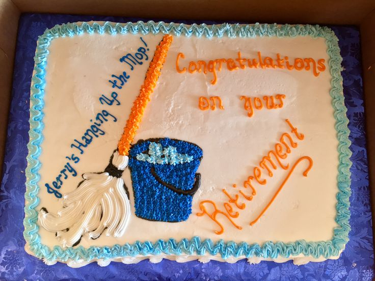 Janitor Retirement Cake Cakes By Me Retirement Cakes