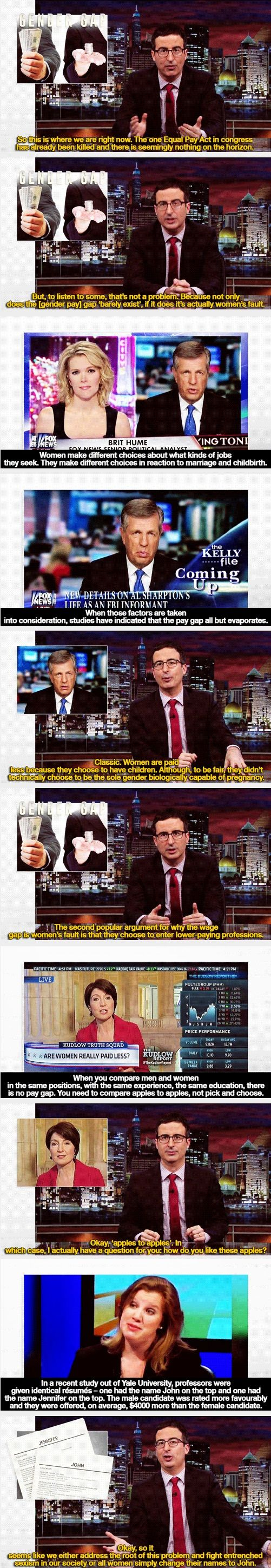 "(gif set) ""Okay, so it seems like we either address the root of this problem and fight entrenched sexism in our society, or all women simply change their names to John."" 