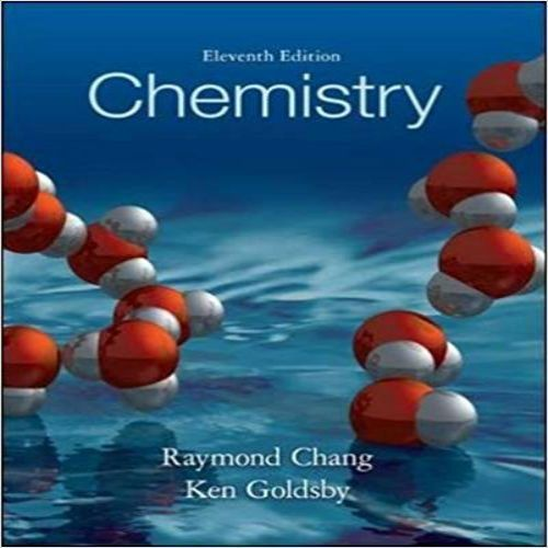 Test bank for Chemistry 11th Edition by Chang Goldsby
