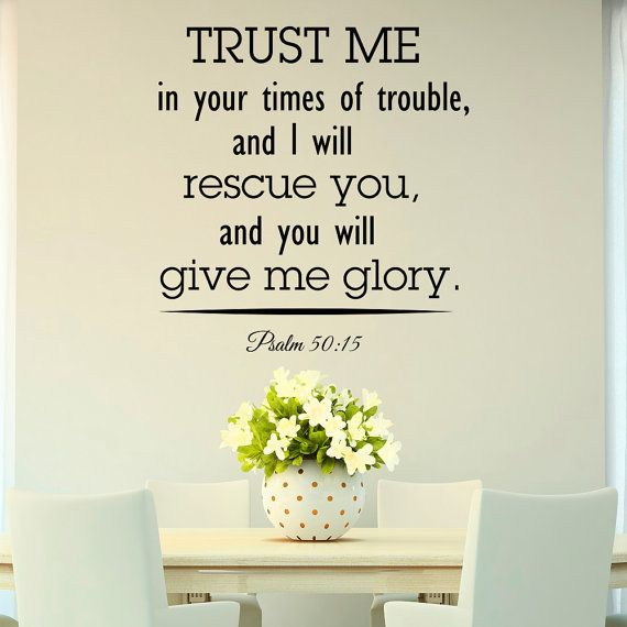 Bible Verse Wall Decal Psalm Trust Me In Your Times Of Trouble  Scripture  Wall Decal Vinyl Lettering Words Wall Art Home Decor