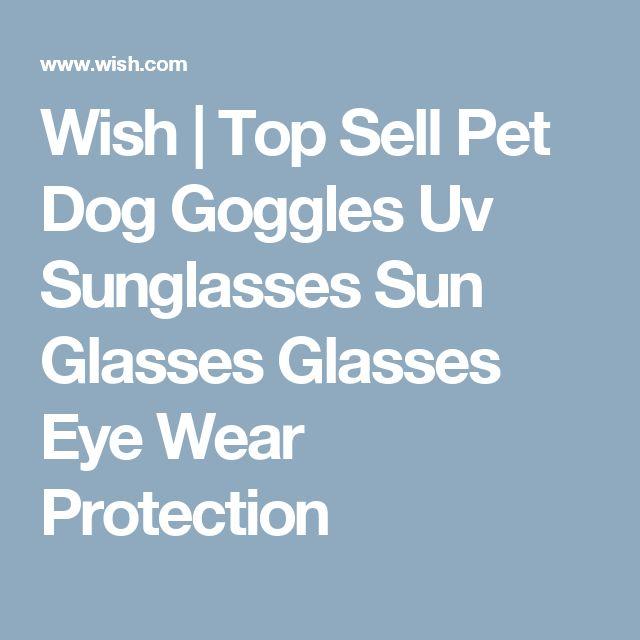 Wish | Top Sell Pet Dog Goggles Uv Sunglasses Sun Glasses Glasses Eye Wear Protection