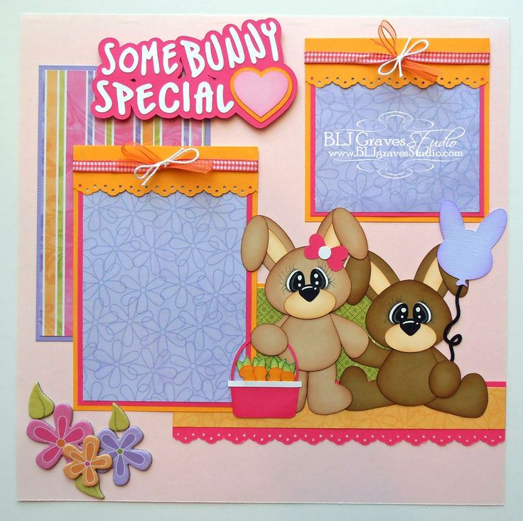 BLJ Graves Studio: Some Bunny Special Easter Scrapbook Page