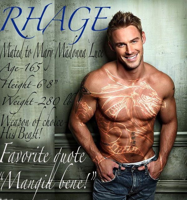 # RHAGE VAMPIRE BLACK DAGGER BROTHERHOOD HIS BEAST IS A DRAGON. RHAGE'S NICK NAME  IS HOLLYWOOD FOR HIS GOOD LOOKS