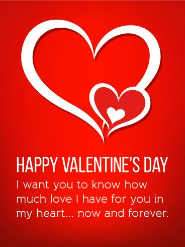 Full of Love for You - Happy Valentine's Day Card: Two interlocking hearts are joined together, with a smaller heart cradled in the center, creating the ultimate romantic symbol for your Valentine. A timeless red background contains a beautiful expression of love to the one you share everything with and can never live without. What a wonderful time to let them know!