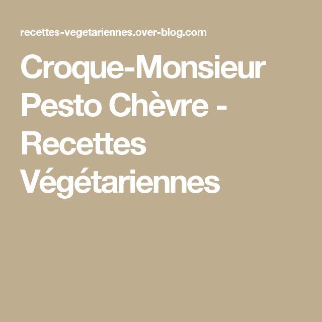 Croque-Monsieur Pesto Chèvre - Recettes Végétariennes