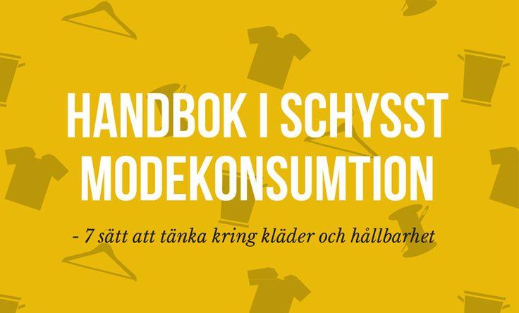 Vill du ha en handbok i hållbart mode?