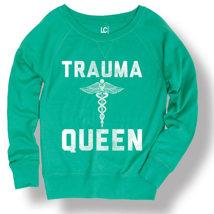 Trauma Queen Funny Nurse Humor Hospital Novelty Staff - Ladies Sweatshirt in Clothing, Shoes & Accessories,Women's Clothing,Sweaters | eBay