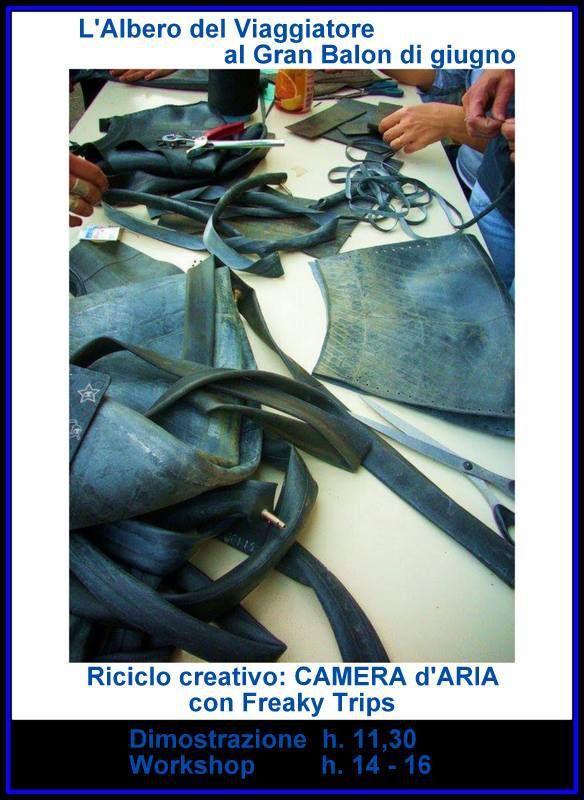RICICLO CREATIVO. La Camera d'Aria. Workshop gratuito a cura di Freaky Trips  https://www.facebook.com/photo.php?fbid=143835389140207