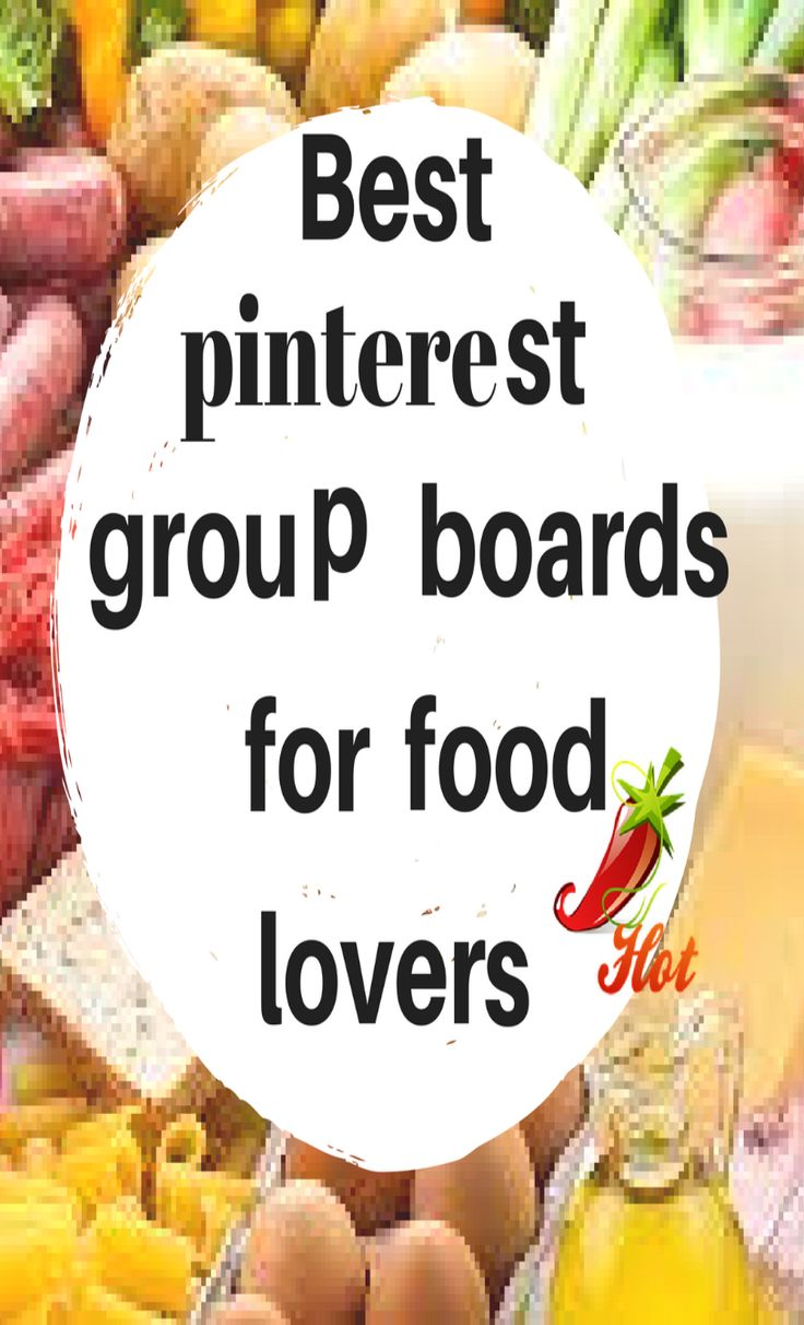Pintetest group boards for food lovers. Best food lovers pinterest group boards. See this list of the best pinterest group boards for food lovers. Yummy stuff to be found everywhere. Easily find ideas for dinner for the family.