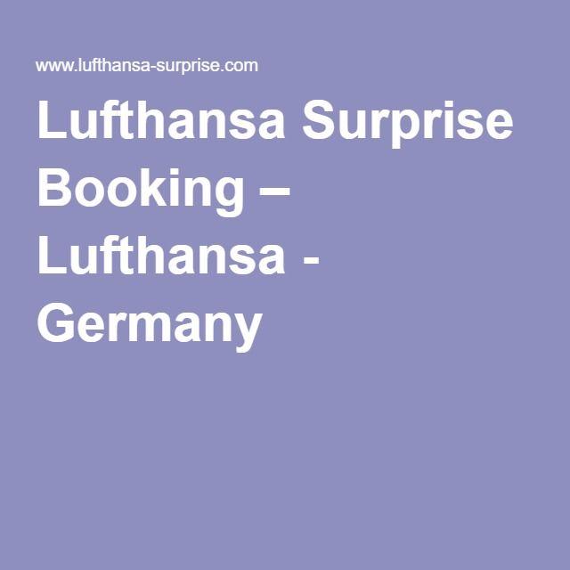 Lufthansa Surprise Booking – Lufthansa - Germany