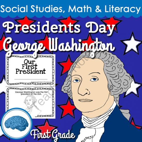 Presidents Day: Focus George Washington | First Grade from Selma Dawani on TeachersNotebook.com -  (23 pages)  - A Presidents Day for First Grade is a great unit you can use the week of Presidents Day. It focuses on George Washington.