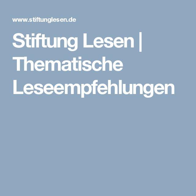 Stiftung Lesen | Thematische Leseempfehlungen