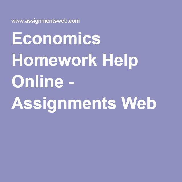 best homework assignment images homework  economics homework help online assignments web
