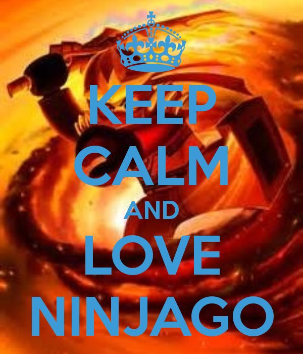 KEEP CALM AND LOVE NINJAGO - KEEP CALM AND CARRY ON Image Generator - brought to you by the Ministry of Information