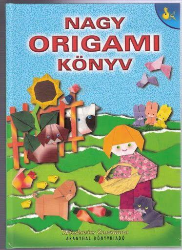 Nagy origami könyv - Origami Kreatív - Picasa Webalbumok