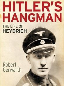 Heinrich Himmler: A Life by Peter Longerich and Hitler's Hangman: The Life of…