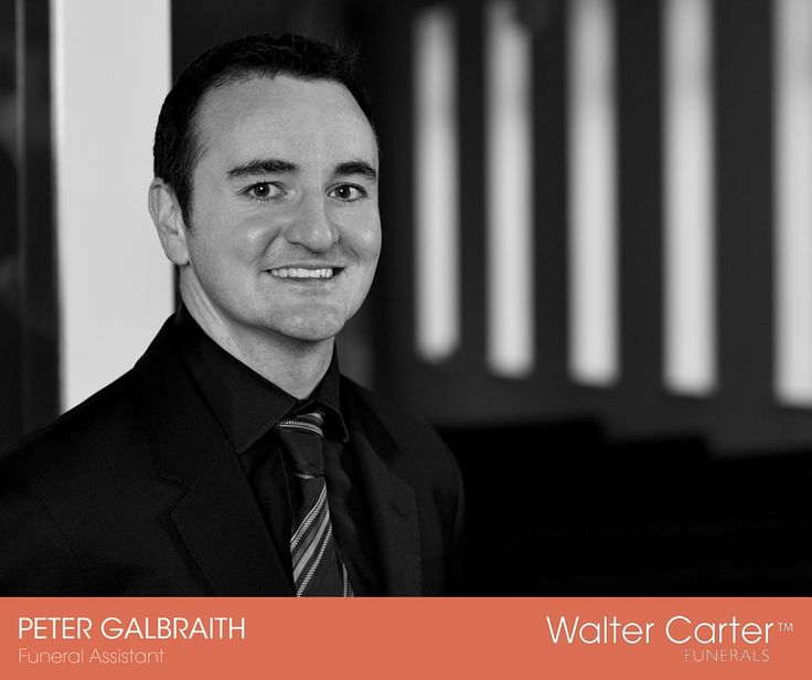 Peter Galbraith is a Funeral Assistant at Walter Carter Funerals.