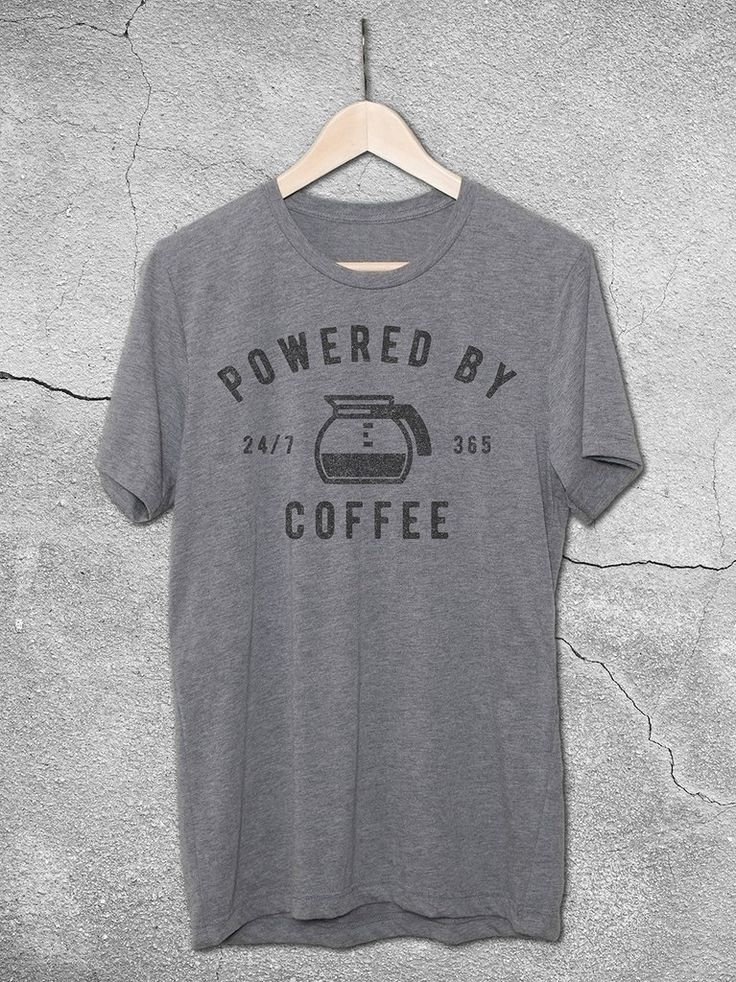 Funny Coffee Shirts | Powered By Coffee 24/7 T-Shirt – Cool gifts For Dad - Fathers Day Gift Ideas - Dad Shirts