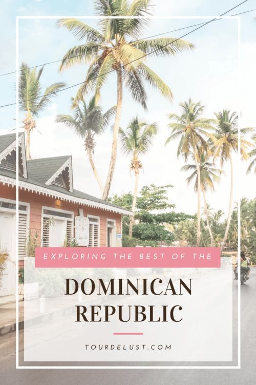 EXPLORING THE BEST OF THE DOMINICAN REPUBLIC: NORTH COAST