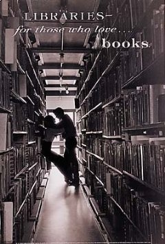 for those who love...  http://www.amazon.com/General-Posters-Libraries-35-7x23-8-inches/dp/B005MH084E