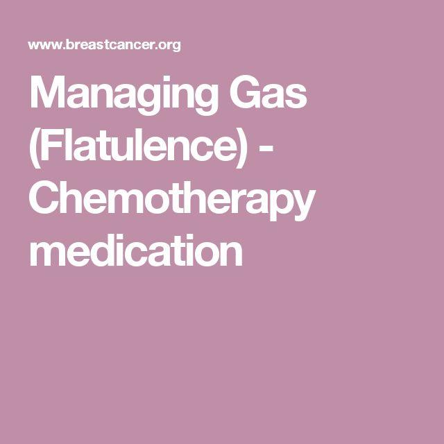 Managing Gas (Flatulence) - Chemotherapy medication
