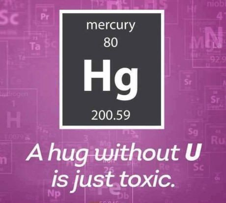 A science pun for Valentine's day - hug without u mercury Hg