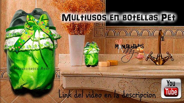 CLASE X - MULTIUSOS EN BOTELLAS PET SET DE BAÑO  - III PARTE | Manualida...