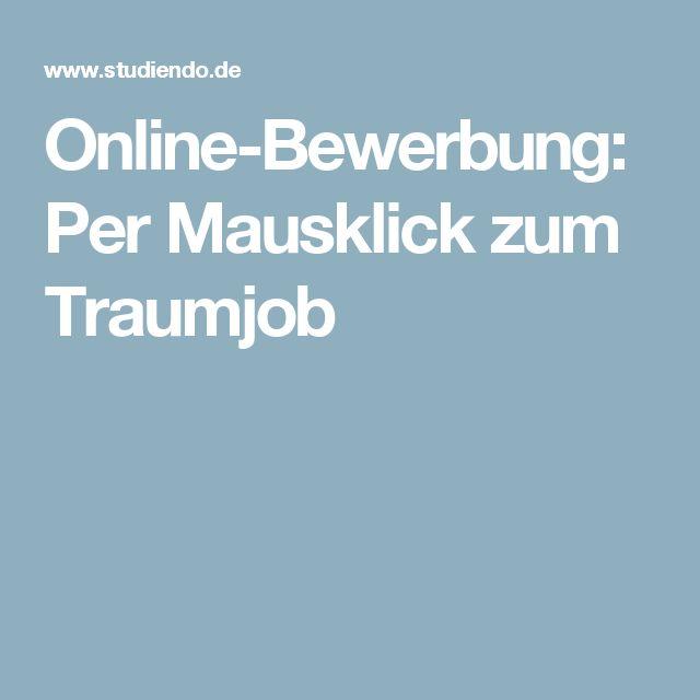 Online-Bewerbung: Per Mausklick zum Traumjob
