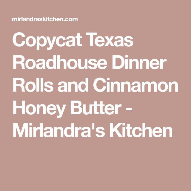 Copycat Texas Roadhouse Dinner Rolls and Cinnamon Honey Butter - Mirlandra's Kitchen