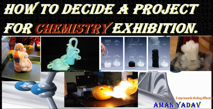 Amazing 15 best projects for science exhibition Chemistry from them you ...